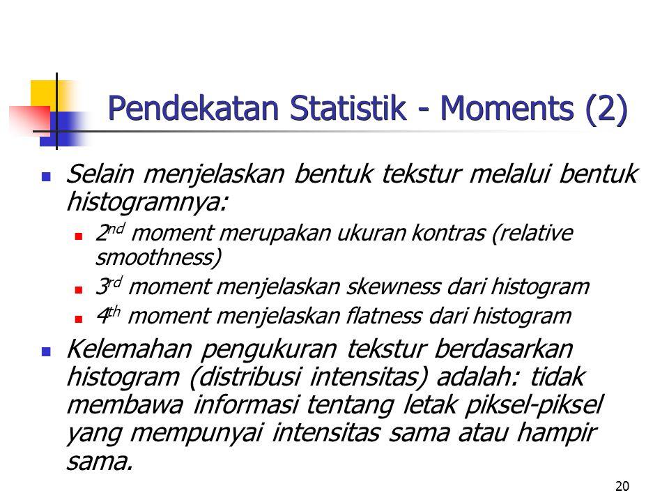 21 Pendekatan Statistik – GLCM (3)