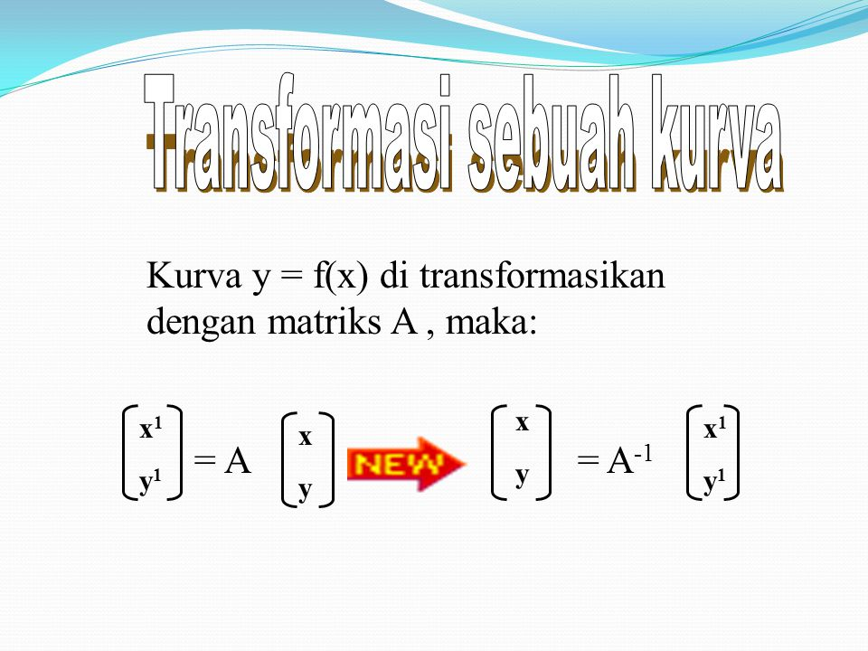 Contoh lain :Transformasi titik A dengan R 90 dilanjutkan denganR 45 Maka A 11 adalah ….