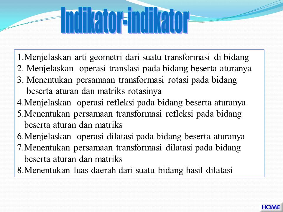1.Menggunakan translasi dan transformasi geometri yang mempunyai matriks dalam pemecahan masalah