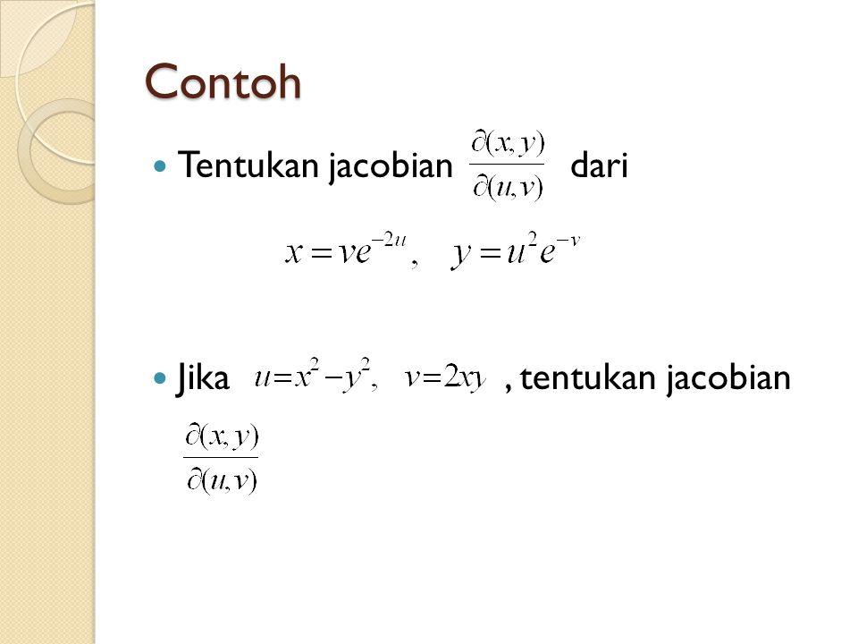 Contoh Tentukan jacobian dari Jika, tentukan jacobian