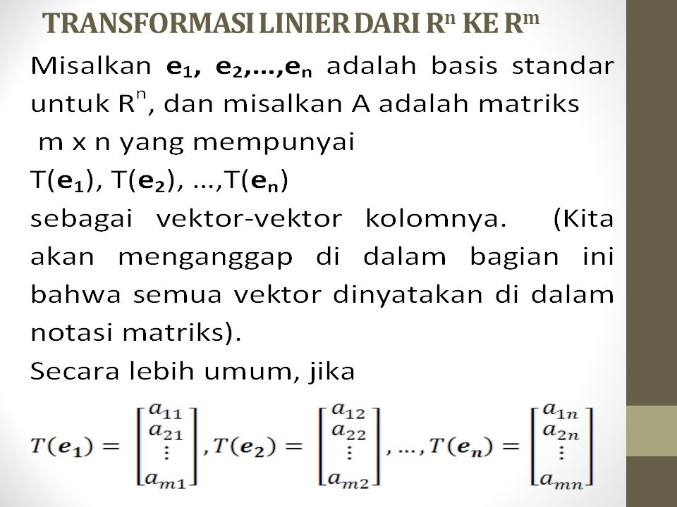 TRANSFORMASI LINIER DARI R n KE R m