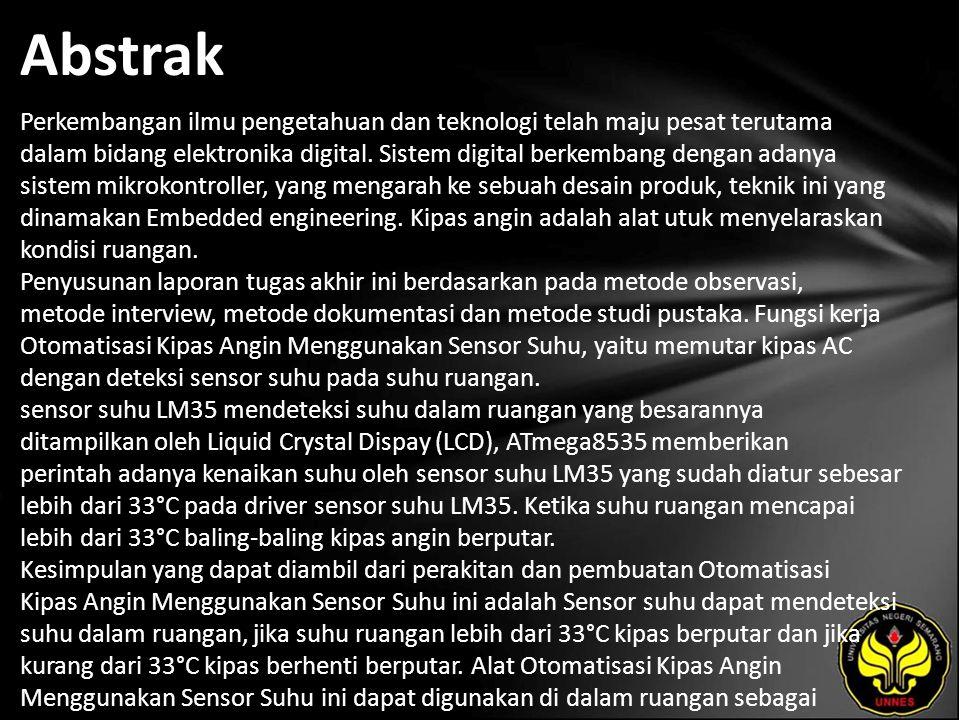 Kata Kunci Kipas Angin Otomatis, Mikrokontroller, Sensor Suhu.