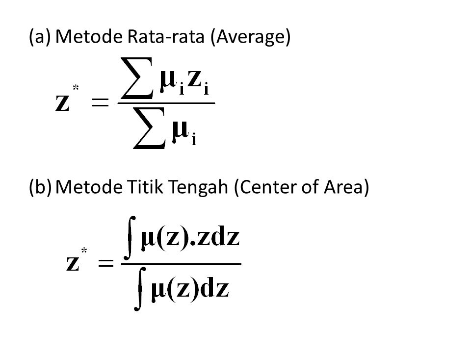 (a)Metode Rata-rata (Average) (b)Metode Titik Tengah (Center of Area)