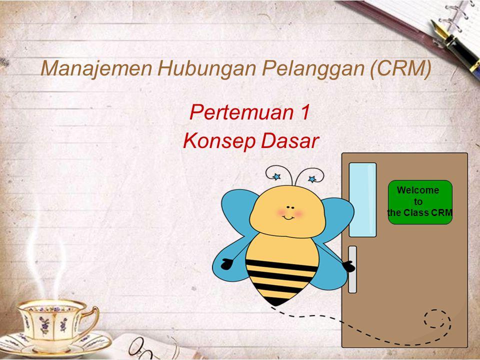 13–32 Manajemen Hubungan Pelanggan Manfaat CRM  Menjaga pelanggan yang sudah ada  Menarik pelanggan baru  Cross Selling  Menjual produk yang dibutuhkan pelanggan berdasarkan pembeliannya  Upgrading  Menawarkan status pelanggan yang lebih tinggi  Perusahaan dapat merespon keinginan pelanggan lebih cepat