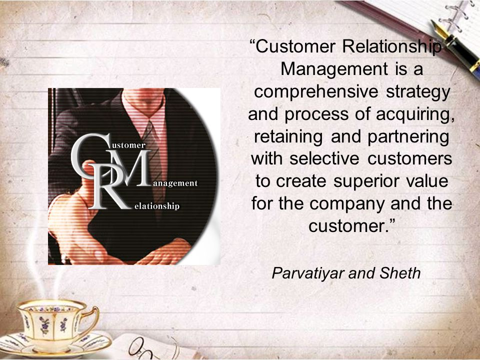 """Customer Relationship Management is a comprehensive strategy and process of acquiring, retaining and partnering with selective customers to create su"