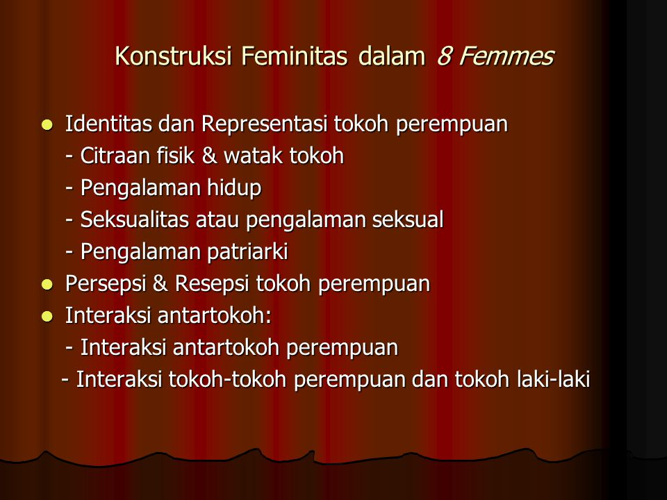 Konstruksi Feminitas dalam 8 Femmes Identitas dan Representasi tokoh perempuan Identitas dan Representasi tokoh perempuan - Citraan fisik & watak toko