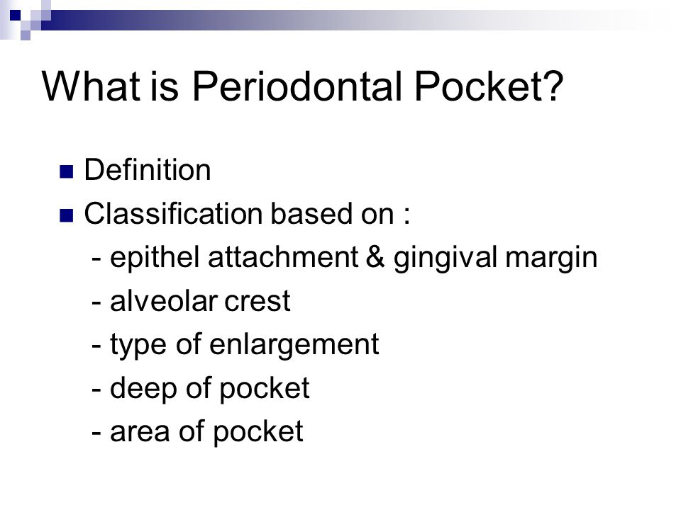 What is Periodontal Pocket.