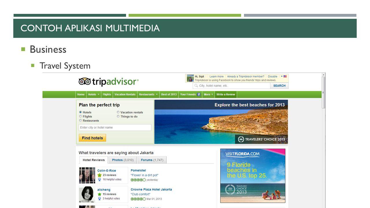 CONTOH APLIKASI MULTIMEDIA  Business  Travel System