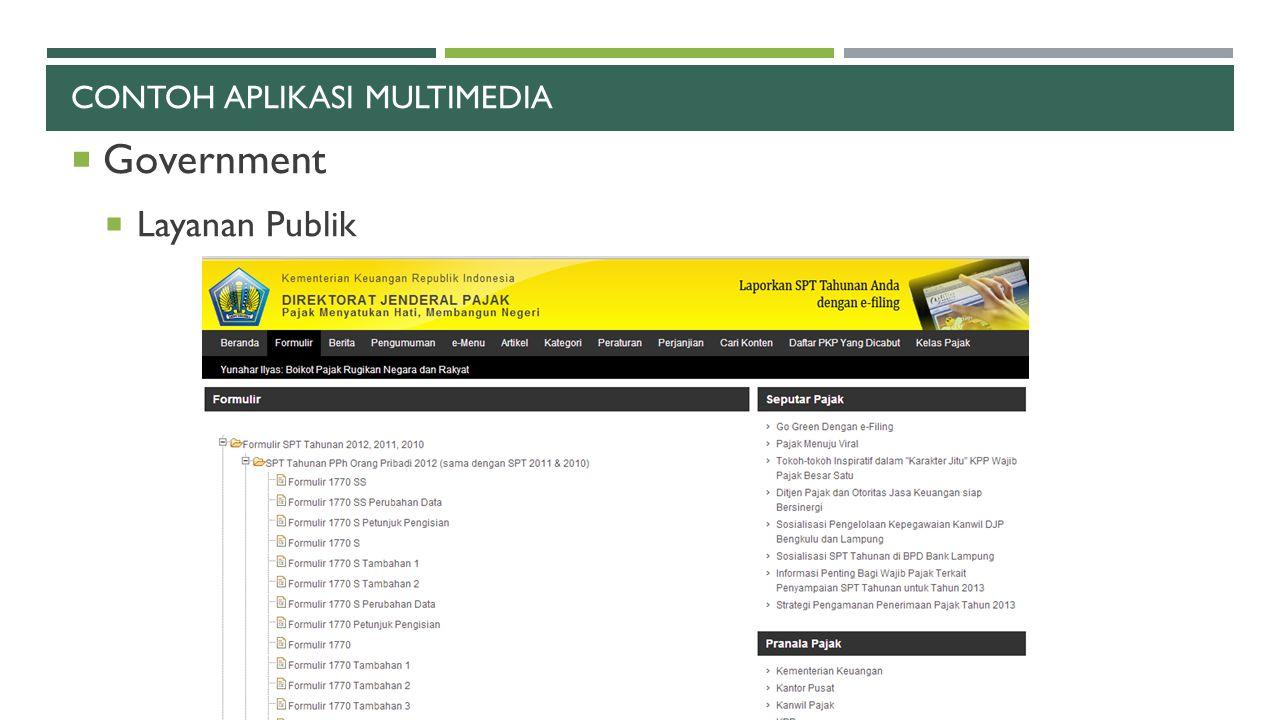 CONTOH APLIKASI MULTIMEDIA  Government  Layanan Publik