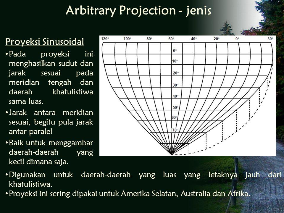 Proyeksi Sinusoidal Pada proyeksi ini menghasilkan sudut dan jarak sesuai pada meridian tengah dan daerah khatulistiwa sama luas.