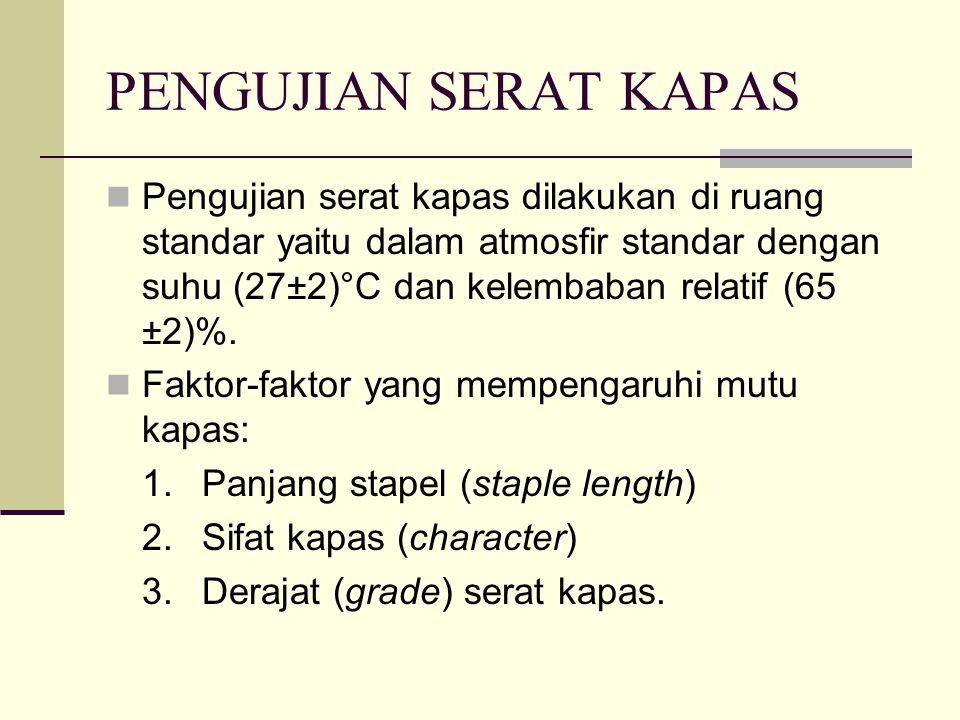 Stapel/Panjang stapel: Merupakan istilah yang dipakai untuk menyatakan panjang serat yang diperoleh dengan cara penarikan serat dengan tangan (hand stapling).