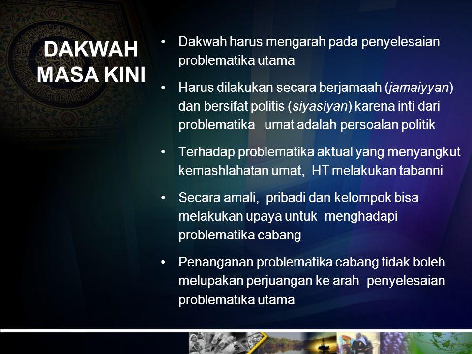 ARAH DAKWAH Dakwah li isti'nafi al-hayati al- islamiyyah (melanjutkan kehidupan Islam), yakni audatu al-muslimin ila al-amal bijamii ahkami al-islami (mengajak kaum muslimin kepada pengamalan seluruh hukum- hukum Islam mulai dari persoalan aqidah, ibadah, makanan, minuman, pakaian, akhlaq, uqubat dan muamalah) Dengan jalan menegakkan syariah dan khilafah