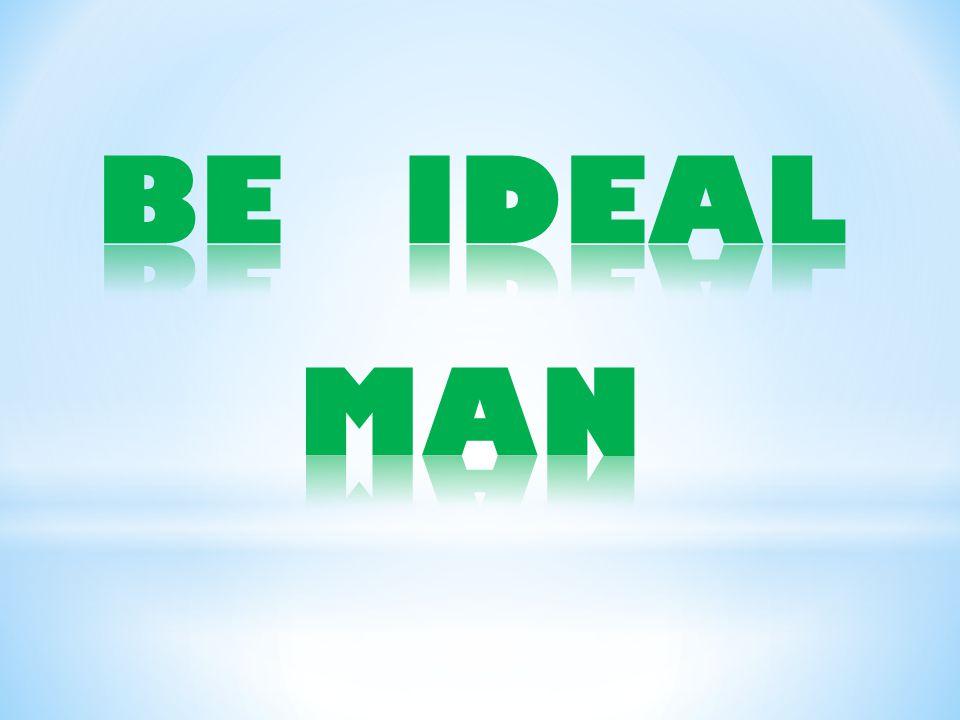 * Pribadi yg smart, baik hati, suka menabung, tidak sombong, fisiknya kuat dan tinggi, akhlaknya mulia, dll.