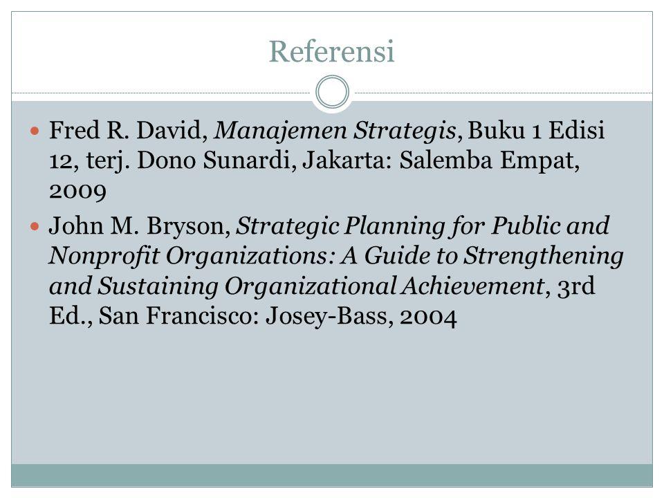 Referensi Fred R.David, Manajemen Strategis, Buku 1 Edisi 12, terj.