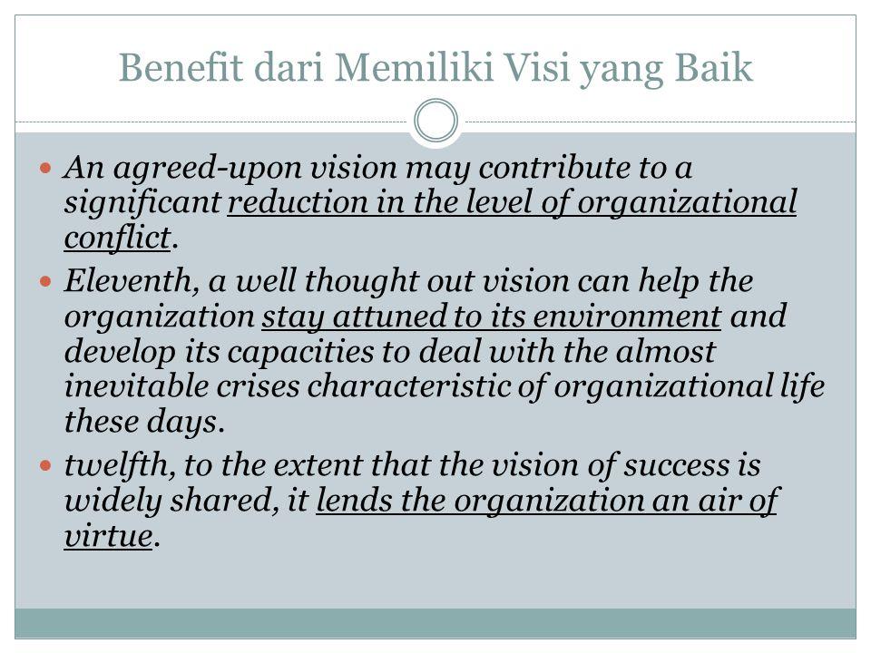 Mandat dan Misi Organisasi Jika visi adalah gambaran mengenai akan menjadi seperti apa organisasi kita di masa depan , maka misi adalah gambaran mengenai apakah yang kita lakukan ini Misi melukiskan nilai dan prioritas dari sebuah organisasi Mandat, dalam konteks perencanaan strategis, adalah kewajiban dan kewenangan yang diberikan kepada organisasi dan tujuan didirikannya organisasi tersebut.