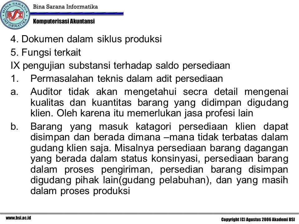 4.Dokumen dalam siklus produksi 5.