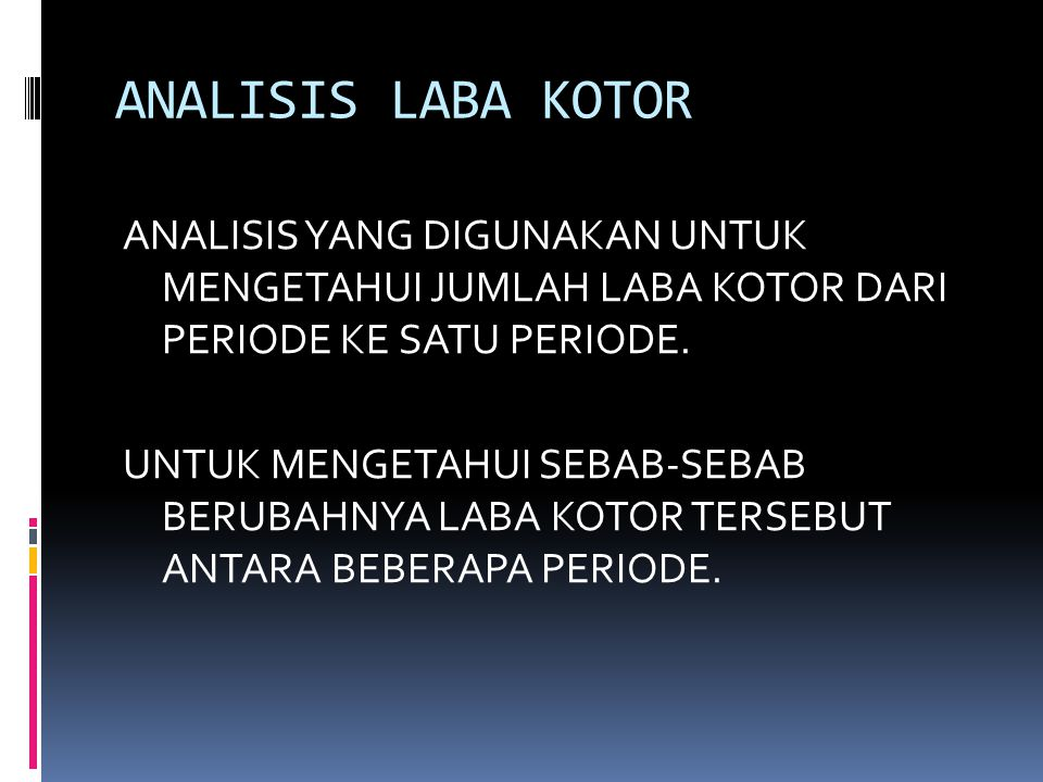 ANALISIS TITIK PULANG POKOK (BEP) ANALISIS TITIK IMPAS ATAU (BREAK EVEN POINT).