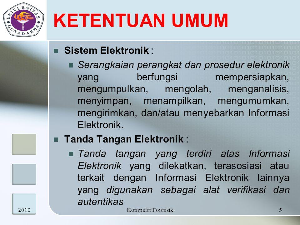 KETENTUAN UMUM Sertifikat Elektronik : Sertifikat yang bersifat elektronik yang memuat Tanda Tangan Elektronik dan identitas yang menunjukkan status subjek hukum para pihak dalam Transaksi Elektronik yang dikeluarkan oleh Penyelenggara Sertifikasi Elektronik.