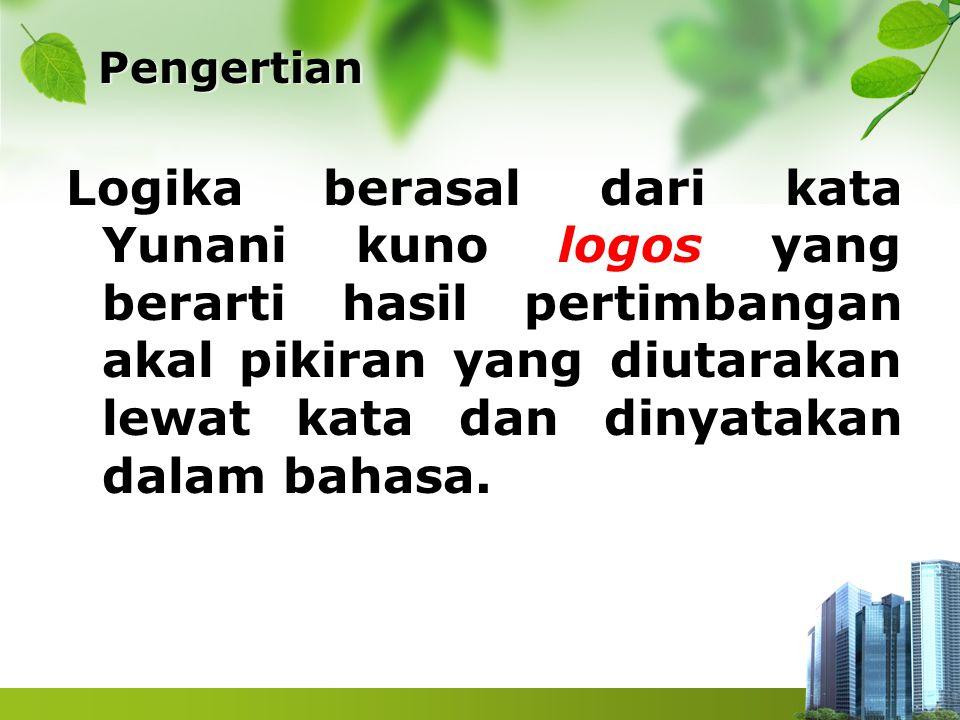 Contoh 2 Tentukan nilai kebenarannya P ; 2 log 8 = 3 (B) Q ; 5 log 5 + 2 log 4 – 3 log 9 adalah 1 (B) P ⇒ Q : B ⇒ B = B jika 2 log 8 = 3 maka 5 log 5 + 2 log 4 – 3 log 9 adalah 1 (B)
