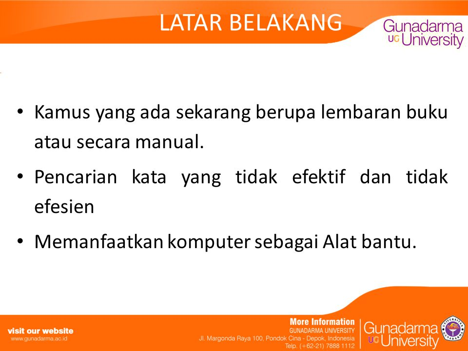 BATASAN MASALAH Terdapat 150 kosa kata yang terdiri dari lima puluh baris kata Bahasa Indonesia, Jerman dan Korea.