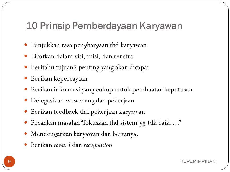 KEUNTUNGAN & KERUGIAN PEMBERDAYAAN KEPEMIMPINAN 8 KEUNTUNGAN 1.