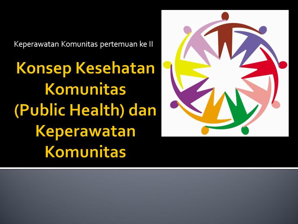 Berbicara kesehatan komunitas tidak terlepas dari dua tokoh metologi Yunani yaitu Asclepius dan Higeia.