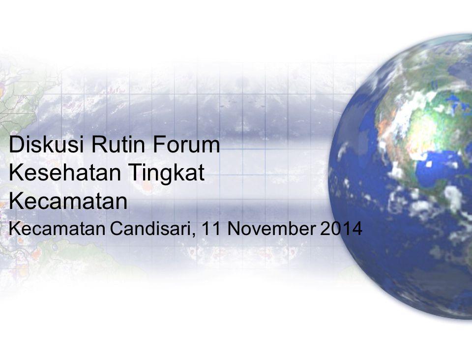 Diskusi Rutin Forum Kesehatan Tingkat Kecamatan Kecamatan Candisari, 11 November 2014