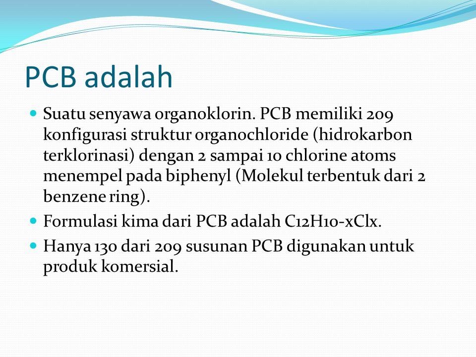 PCB adalah Suatu senyawa organoklorin. PCB memiliki 209 konfigurasi struktur organochloride (hidrokarbon terklorinasi) dengan 2 sampai 10 chlorine ato