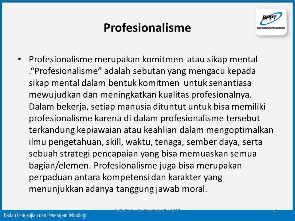 """Profesionalisme Profesionalisme merupakan komitmen atau sikap mental.""""Profesionalisme"""" adalah sebutan yang mengacu kepada sikap mental dalam bentuk ko"""