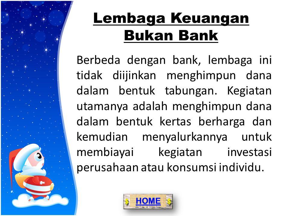 Jenis – Jenis Bank 1.Bank Umum : bank yang dalam kegiatan utamanya memberikan jasa dalam lalu lintas pembayaran. 2.Bank Perkreditan Rakyat : bank yang