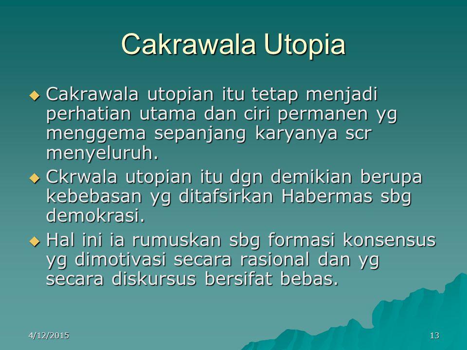 Cakrawala Utopia  Cakrawala utopian itu tetap menjadi perhatian utama dan ciri permanen yg menggema sepanjang karyanya scr menyeluruh.  Ckrwala utop