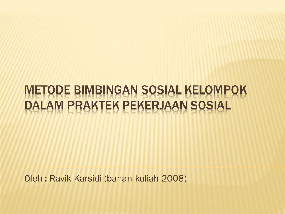 Oleh : Ravik Karsidi (bahan kuliah 2008)