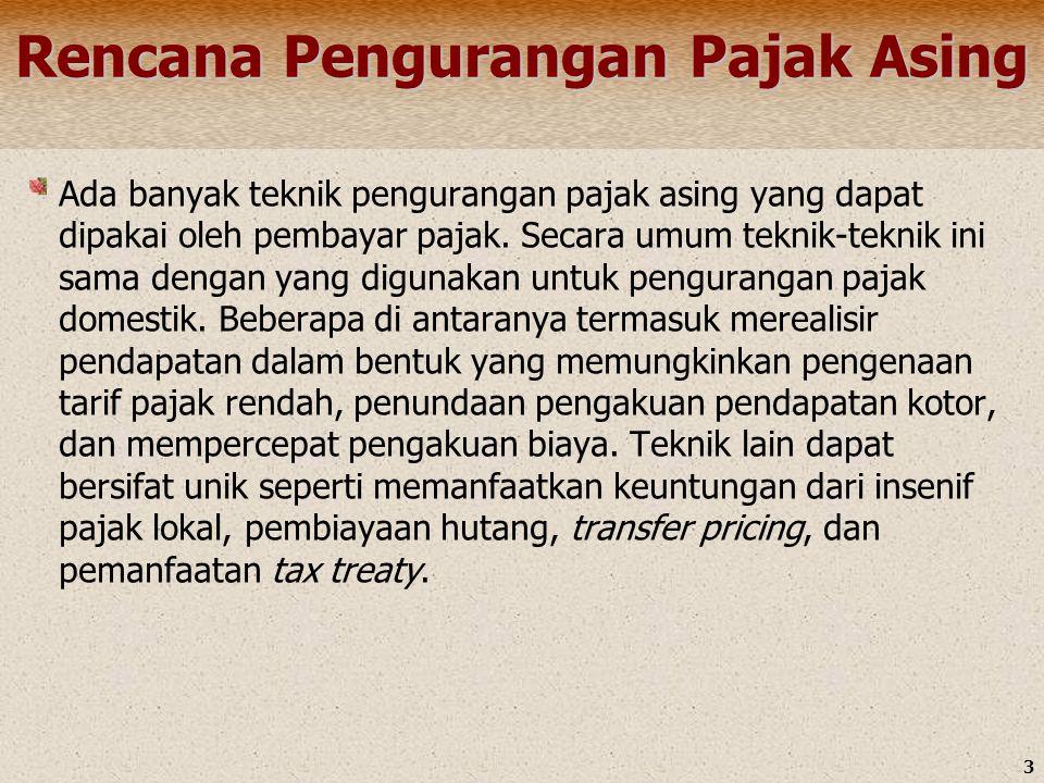 3 Rencana Pengurangan Pajak Asing Ada banyak teknik pengurangan pajak asing yang dapat dipakai oleh pembayar pajak. Secara umum teknik-teknik ini sama