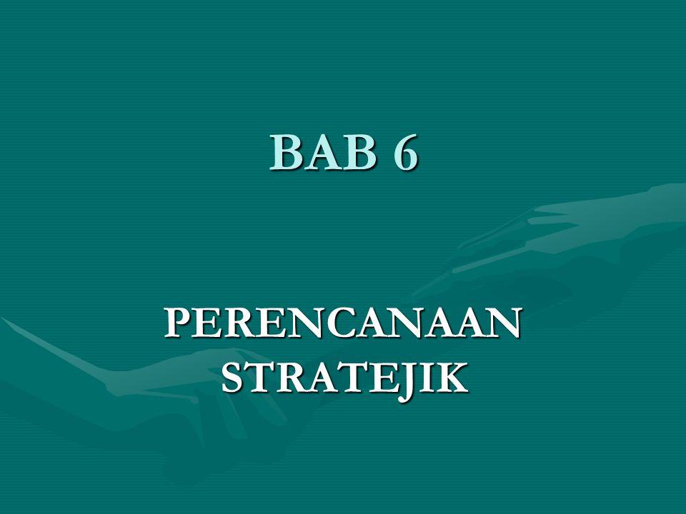 BAB 6 PERENCANAAN STRATEJIK