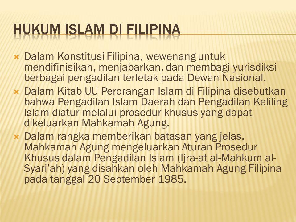  Dalam Konstitusi Filipina, wewenang untuk mendifinisikan, menjabarkan, dan membagi yurisdiksi berbagai pengadilan terletak pada Dewan Nasional.  Da