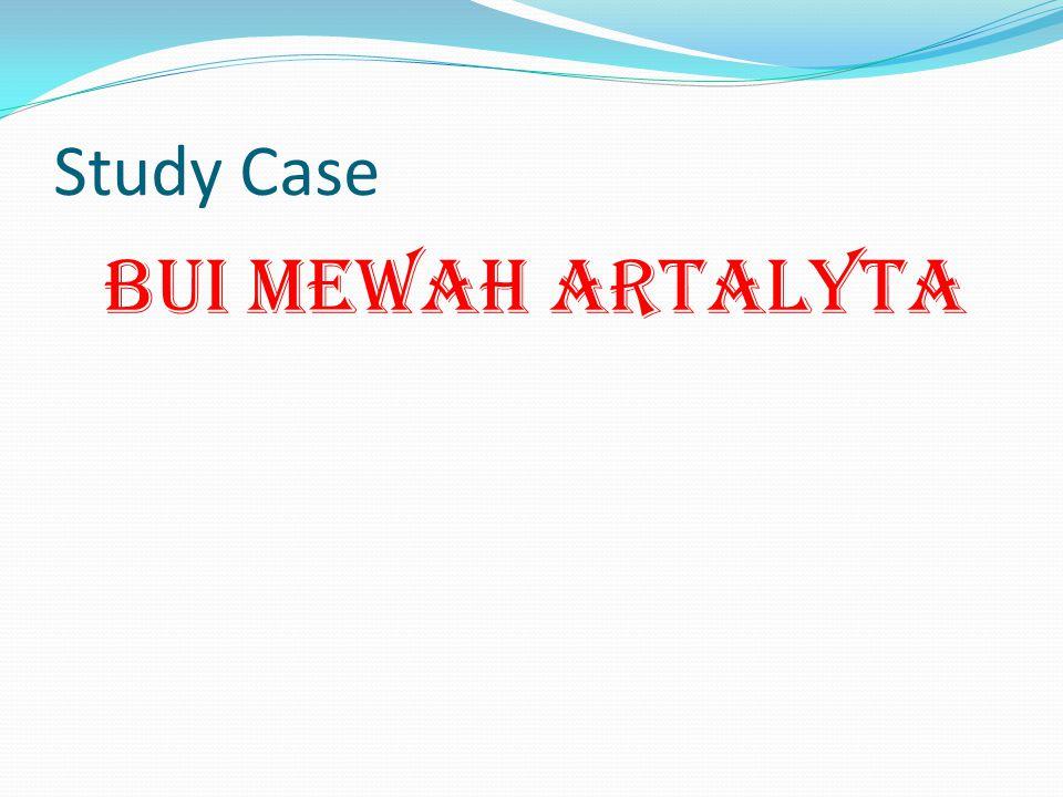 Study Case BUI MEWAH ARTALYTA