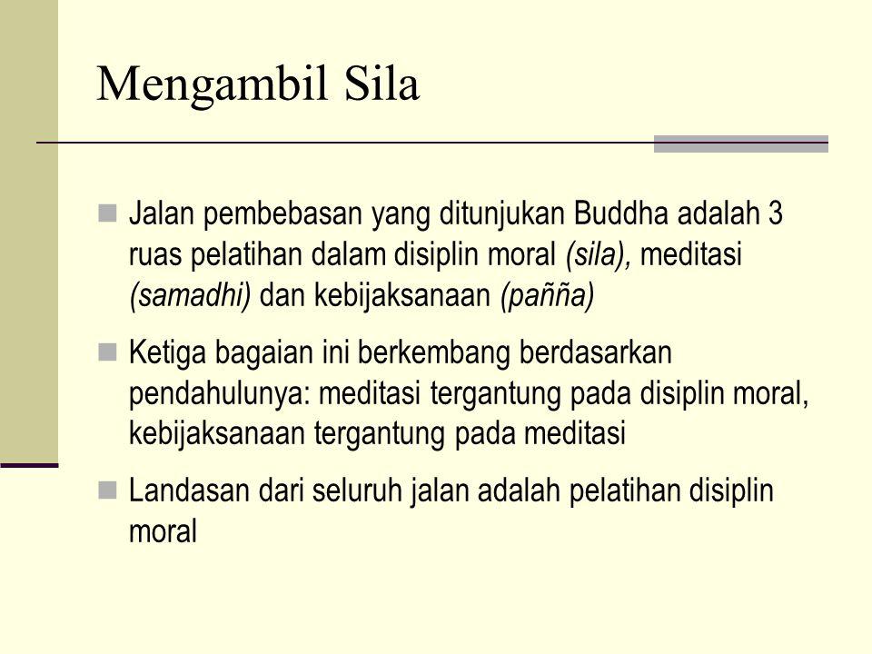 Sila (Moralitas) Pertemuan ke 7 Bagian 1