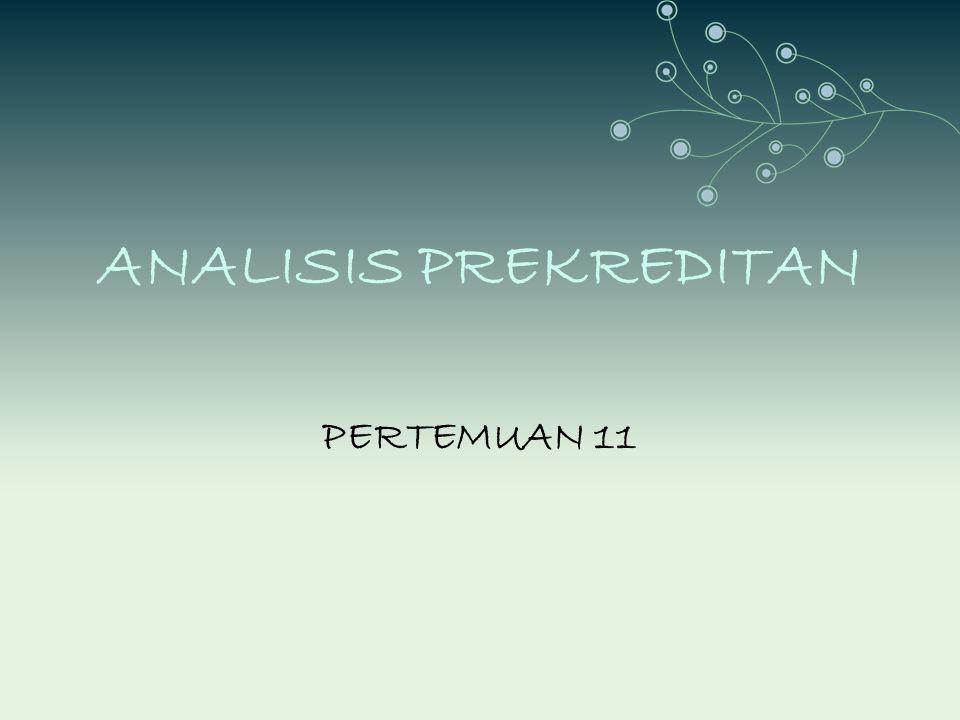 ANALISIS PREKREDITAN PERTEMUAN 11
