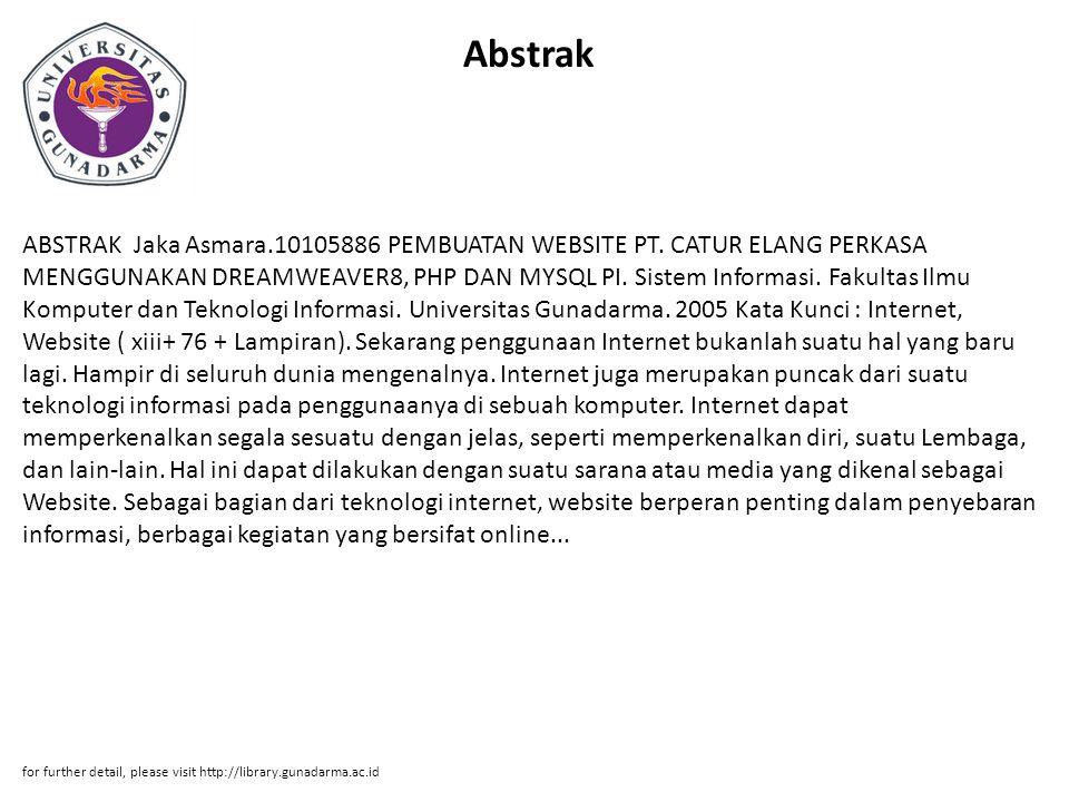 Abstrak ABSTRAK Jaka Asmara.10105886 PEMBUATAN WEBSITE PT.