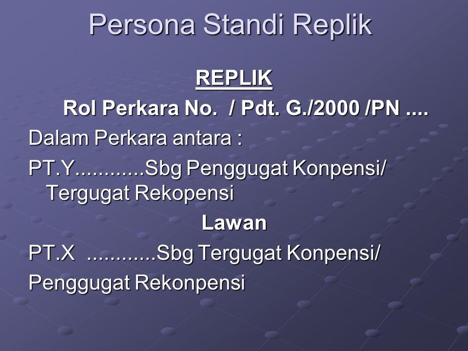 Persona Standi Replik REPLIK Rol Perkara No. / Pdt.