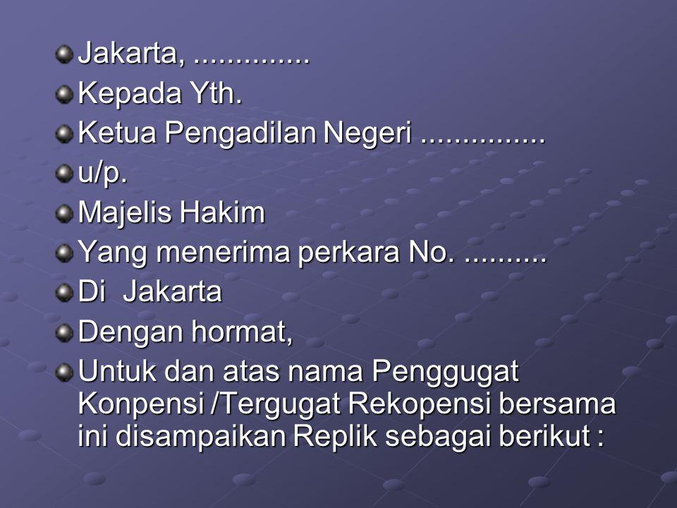 Jakarta,.............. Kepada Yth. Ketua Pengadilan Negeri...............