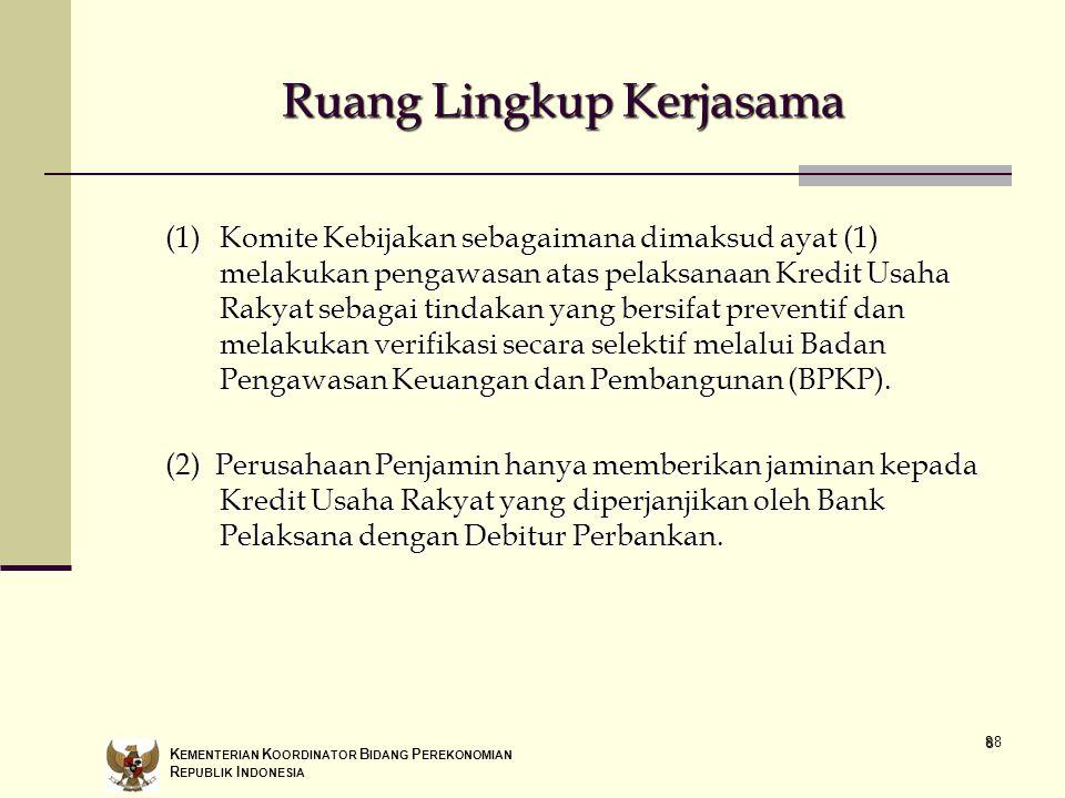 88 (1)Komite Kebijakan sebagaimana dimaksud ayat (1) melakukan pengawasan atas pelaksanaan Kredit Usaha Rakyat sebagai tindakan yang bersifat preventi