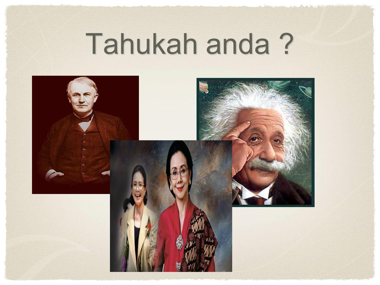 Tahukah anda ?