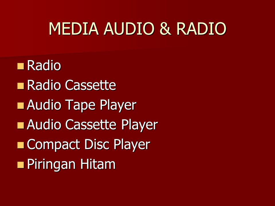 MEDIA AUDIO & RADIO Radio Radio Radio Cassette Radio Cassette Audio Tape Player Audio Tape Player Audio Cassette Player Audio Cassette Player Compact