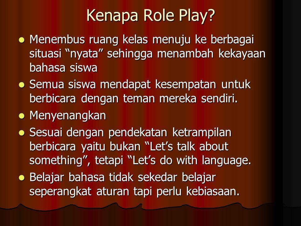 Hipotesa Melalui Role Play: tayangan berita tv imajiner kemampuan berbicara anak dapat meningkat Melalui Role Play: tayangan berita tv imajiner kemamp