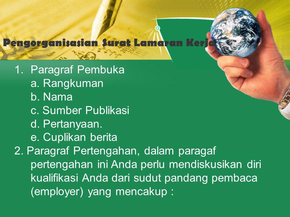 Pengorganisasian Surat Lamaran Kerja 2.a.