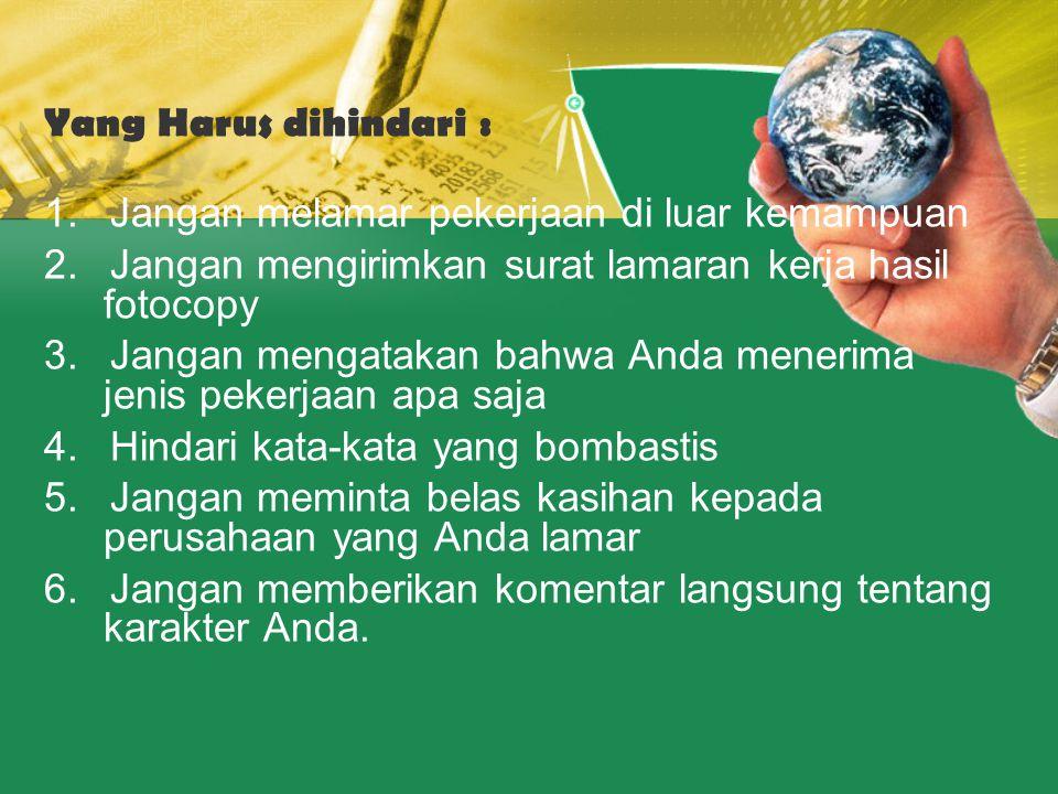 Yth.Manajer HRD…. PO BOX 67126 Jakarta 10000 Dengan hormat, Iklan Lowongan pkerjaaan PT..
