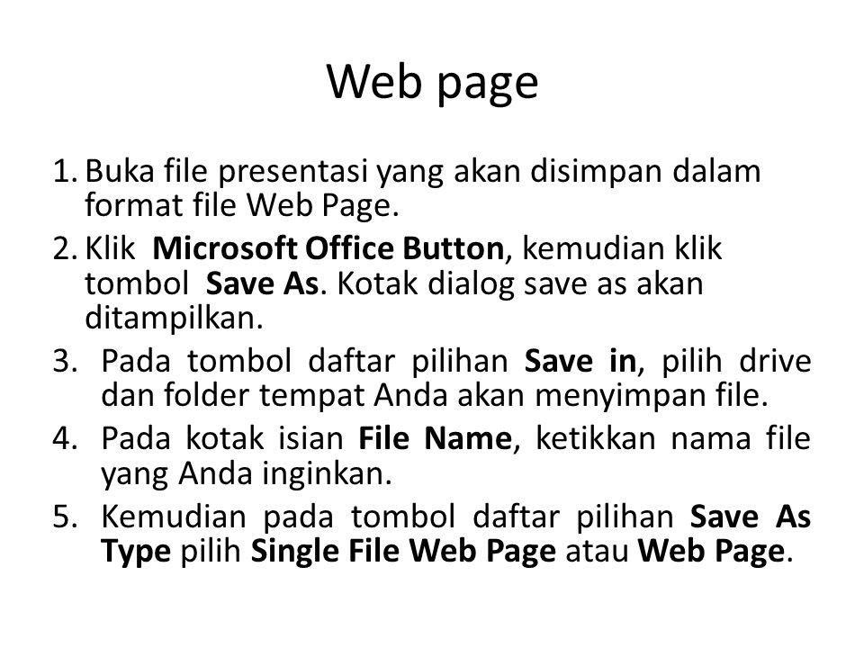 Lanjutan …1 6.Jika Anda ingin mengganti Judul Halaman Web, klik tombol perintah Change Title.
