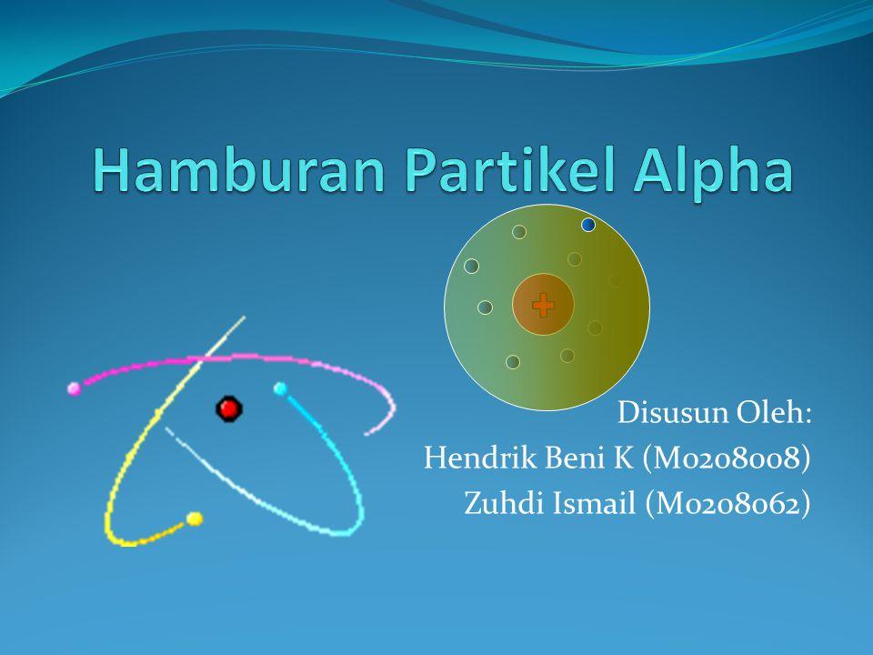Rutherford Scattering Equation The number of particles scattered per unit area is: Dalam eksperimen yang sebenarnya, detektor mencatat partikel yang terhambur antara sudut θ dan θ + dθ, seperti pada gambar: Jejarinya adalah r sin θ maka, luas bidang dS adalah