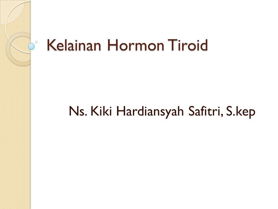 Hormon Tiroid Kelenjar Tiroid terletak tepat dibawah laring pada kedua sisi dan disebelah anterior trakea Kelenjar tiroid merupakan kelenjar endokrin terbesar, beratnya 15-20 gram Kelenjar ini menyekresi dua macam hormon  Tiroksin (T 4 ) dan triidotiroksin (T 3 ) Kelenjar Tiroid juga menyekresi Kalsitonin yang berperan dalam metabilisme kalsium
